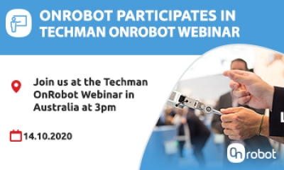 Join us at the OnRobot and Techman Australia Webinar