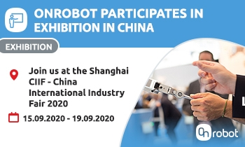 Come join us for the OnRobot exhibition - CIIF in Shanghai